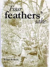 Four feathers sake-Kobus de Kock